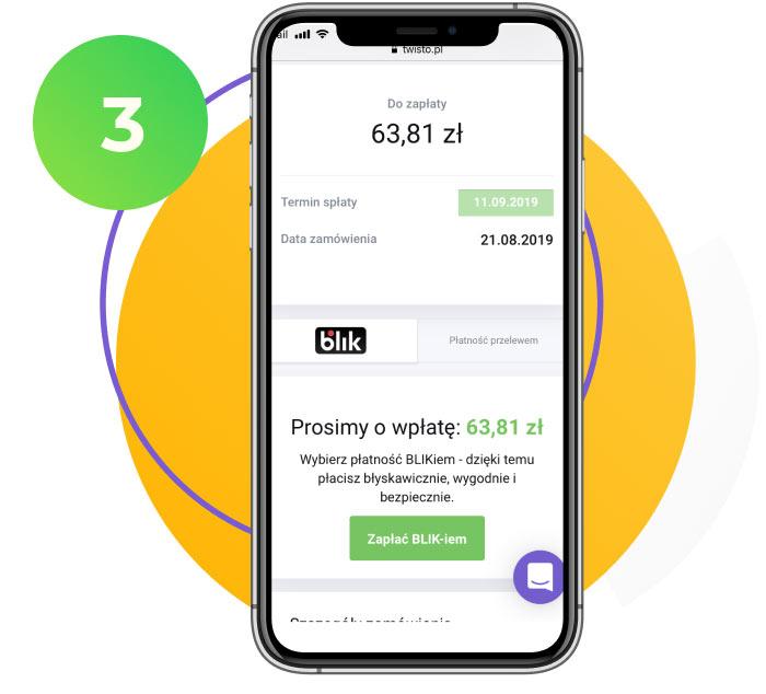 3. Masz 21 dni na płatność (lub aż 45 dni z aplikacją Twisto free)